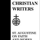 Faith and Works - Augustine