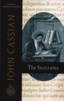 The Institutes - John Cassian
