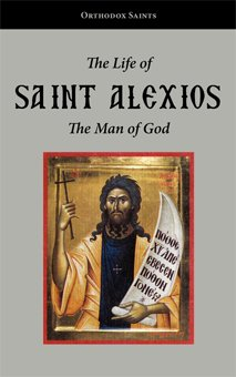 The Life of Saint Alexios the Man of God