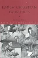 Early Christian Latin Poets