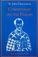 Commentary on the Psalms (Volume 1) - John Chrysostom