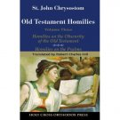 Old Testament Homilies (Volume 3) - John Chrysostom