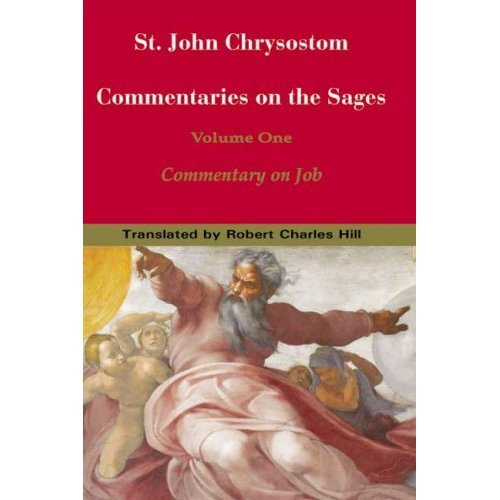 Commentary on the Sages (Volume 1) - John Chrysostom
