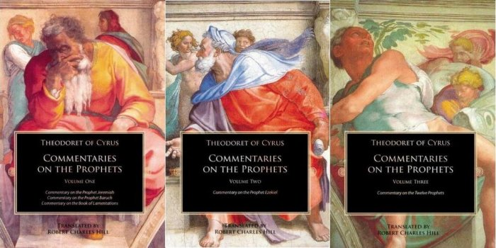 Commentary on the Prophets (3 Volumes) - Theodoret of Cyrus