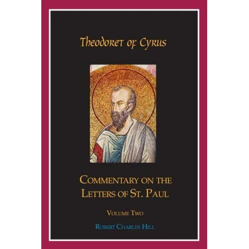 Commentary on The Letters of St. Paul (Volume 2) - Theodoret of Cyrus
