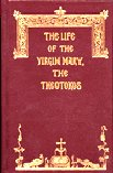The Life of the Virgin Mary, the Theotokos