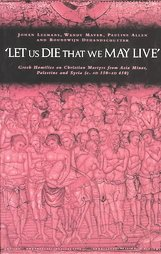 'Let Us Die That We May Live'