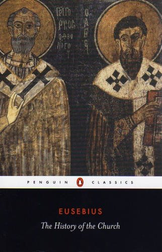 The History of the Church - Eusebius