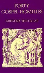 Forty Gospel Homilies - Gregory the Great