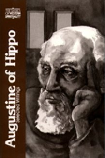 Augustine of Hippo: Selected Writings