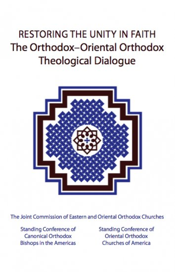 Restoring the Unity in Faith: The Orthodox -�Oriental Orthodox Theological Dialogue