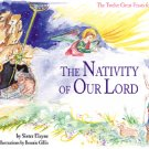 The Nativity of Our Lord (The Twelve Great Feasts for Children series)