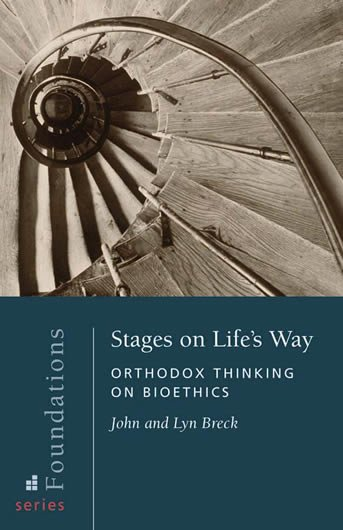 Stages on Life's Way: Orthodox Thinking on Bioethics