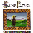 The Life of St. Patrick: Enlightener of the Irish
