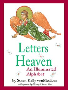 Letters From Heaven: An Illumined Alphabet
