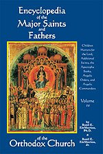 Encyclopedia of the Major Saints and Fathers of the Orthodox Church - Volume 4