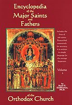 Encyclopedia of the Major Saints and Fathers of the Orthodox Church - Volume 2