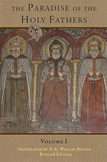 The Paradise of the Holy Fathers (Volume 1)