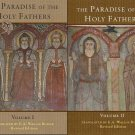 The Paradise of the Holy Fathers (2 volumes)