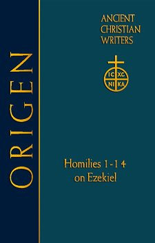 Homilies 1-14 on Ezekiel - Origen