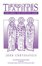 The Way of the Fathers - Exploring the Patristic Mind