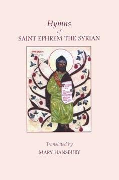 Hymns of St. Ephrem the Syrian