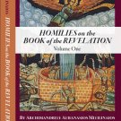 Homilies on the Book of the Revelation Volume One