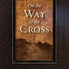 On the Way to the Cross