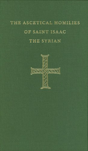 Ascetical Homilies of St. Isaac the Syrian