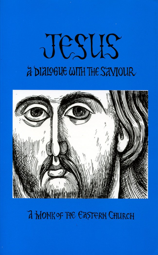 Jesus, A Dialogue With the Savior