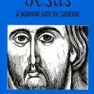 Jesus, A Dialogue With the Savior