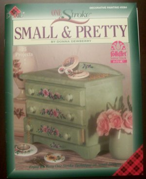 """PLAID Donna Dewberry One Stroke Decorative Painting Book """"Small & Pretty"""""""