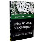 Poker Wisdom of a Champion by Doyle