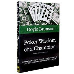 Poker Wisdom of a Champion by Doyle