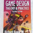 Game Design: Theory & Practice 2nd ed.