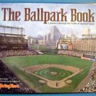 The Ballpark Book by Ron Smith Sporting News 2000 HC DJ