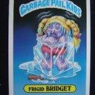 GARBAGE PAIL KIDS GIANT STICK #32 FRIGID BRIDGET SER #1