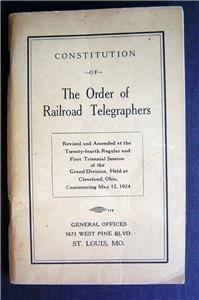 1924 Constitution Book Order of Railroad Telegraphers