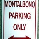 Montalbono Parking Only Metal SIGN