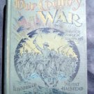 Our Country in War & Foreign Relations Halstead 1898