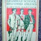 The Grammar School Boys Summer Athletics Hancock 1911