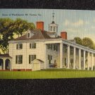 Home of Washington Mt Vernon Va Linen Post Card