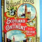 1906 SCOTLAND & CONTINENT VIA LEITH STEAMER SCHEDULE NM