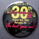 ELVIS 1935-77 30TH ANNIV THE BEAT GOES ON! PIN BUTTON