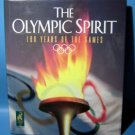 The Olympic Spirit Book 100 Years of the Games