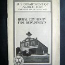 1931 Rural Community Fire Departments Farmers Bulletin