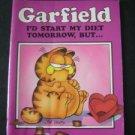 Garfield the Cat I'd Start My Diet Tomorrow, But . . . Book  by Jim Davis 1983