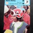 1977-1979 Sportscaster Card Alpine Skiing The Two Garmisch Races 1973 09-19