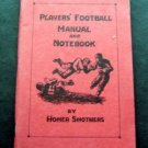 1929 Players Football Manual and Notebook by Homer Smothers