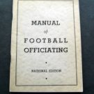 1939 The Manual of Football Officiating National Edition Booklet